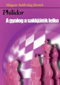 A gyalog a sakkjáték lelke