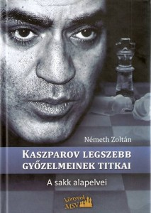 Kaszparov legszebb győzelmeinek titkai